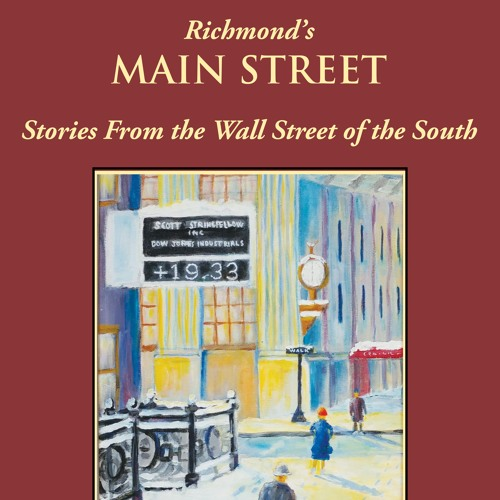 John Keefe on his new book, Richmond's Main Street: Stories from the Wall Street of the South