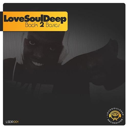 2. LoveSoulDeep - Back 2 Basics (Original Mix)