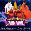 Aziel Wesley Ft Lady Audios - El Carnaval (Original Mix) +Free Download
