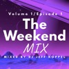 The Weekend Mix January 18th 2019