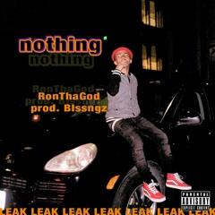 RonThaGod - Nothing (leaked)