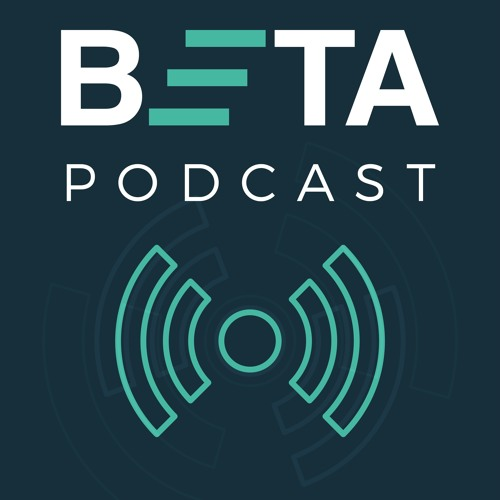 BETA Podcast: Daniel Effron