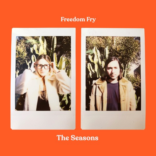 Freedom Fry - The Seasons EP