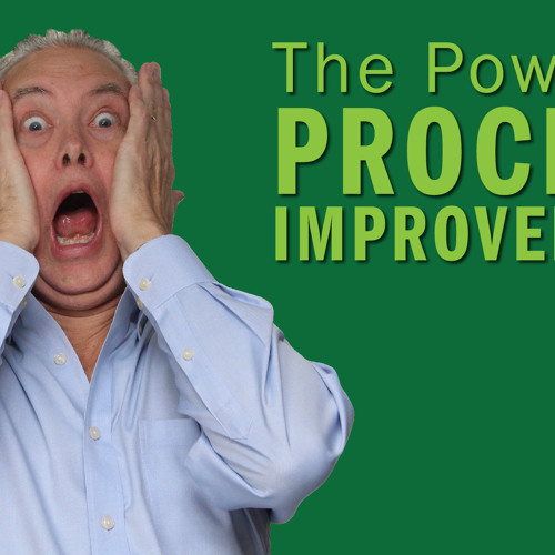 The Power of Process Improvement - Remarkable TV
