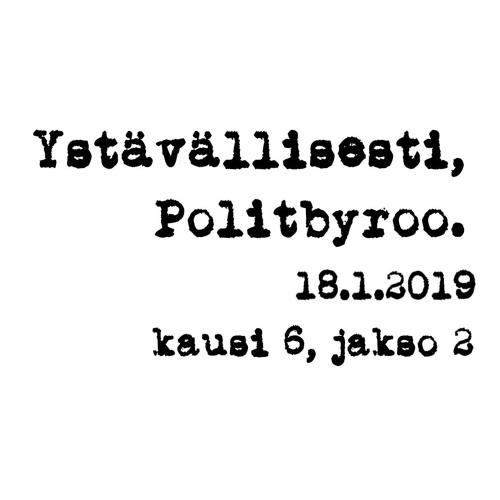 Seksuaalirikokset, vaali-ilmeet ja luottamus, nuorten hallitusneuvottelut – 18.1.2019