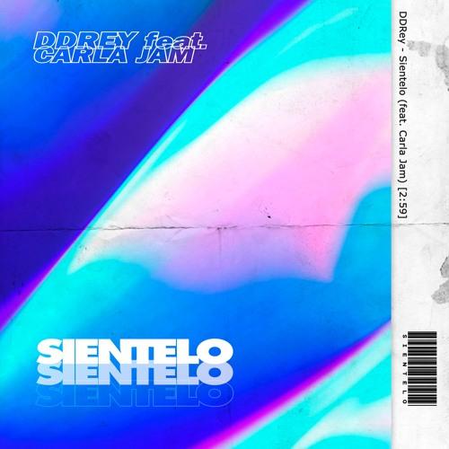 DDRey - Sientelo (feat. Carla Jam)
