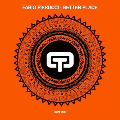 Fabio Pierucci - Better Place (Original Mix)