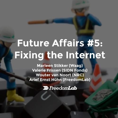 Volledige paneldiscussie - Fixing The Internet met internetpioniers en experts