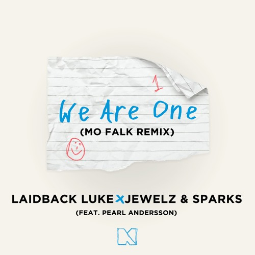 Laidback Luke x Jewelz & Sparks - We Are One (feat. Pearl Andersson) [Mo Falk Remix]