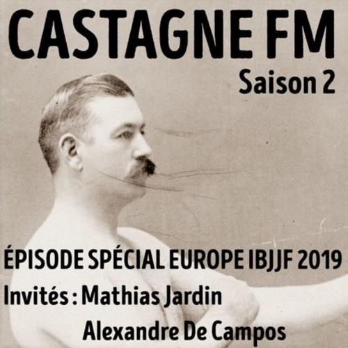 S02 : Spécial Europe IBJJF 2019 - 2e partie (en direct de Lisbonne)