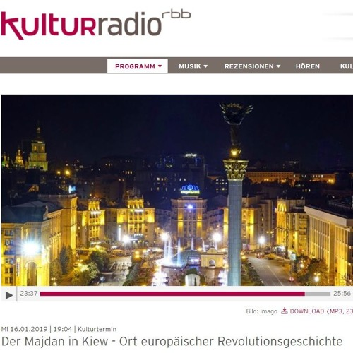 Der Majdan in Kyiw – Ort europäischer Revolutionsgeschichte