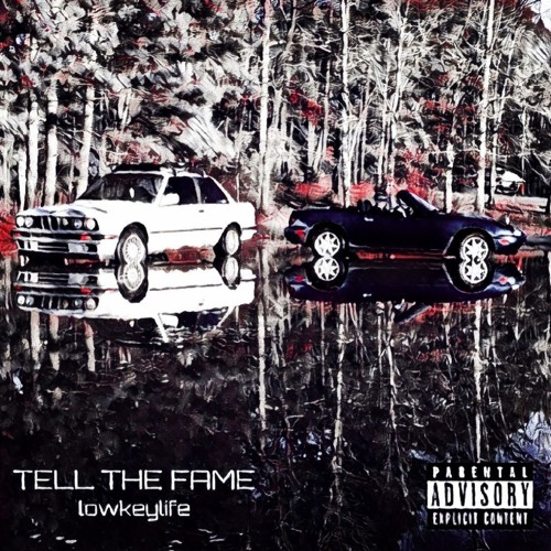 Tell the Fame - lowkeylife