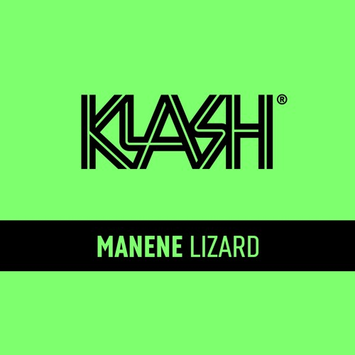 MANENE - Lizard [OUT NOW] by Manene Official | Free Listening on