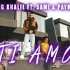 KING KHALIL FT. SAMI & PAYMAN - TI AMO