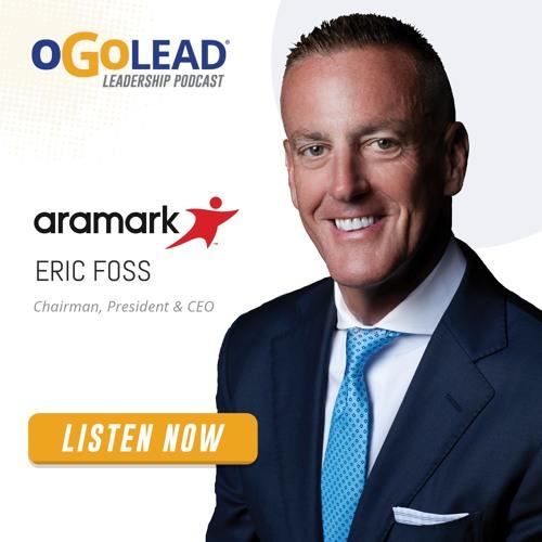 Eric Foss, Chairman, President & CEO of Aramark   #59