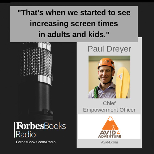 Paul Dreyer is Chief Empowerment Officer at Avid4 Adventure (Avid4.com); this Forbes Small Giant has made its mark by introducing kids and teens to the power of outdoor adventure at authentic local recreation areas.