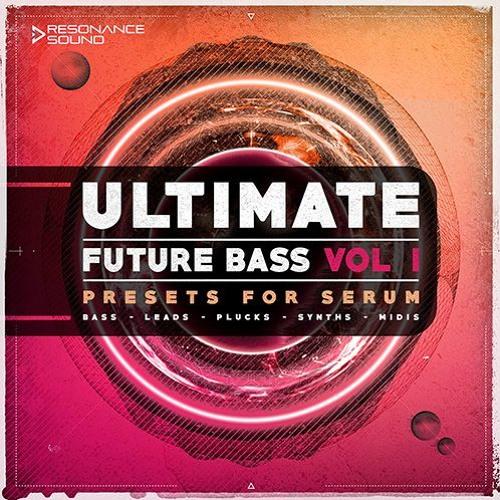 Resonance Sound - Ultimate Future Bass for Serum Vol.1