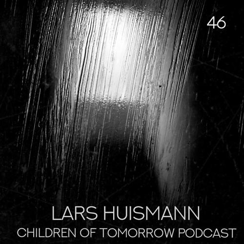 Children Of Tomorrow's Podcast 46 - Lars Huismann