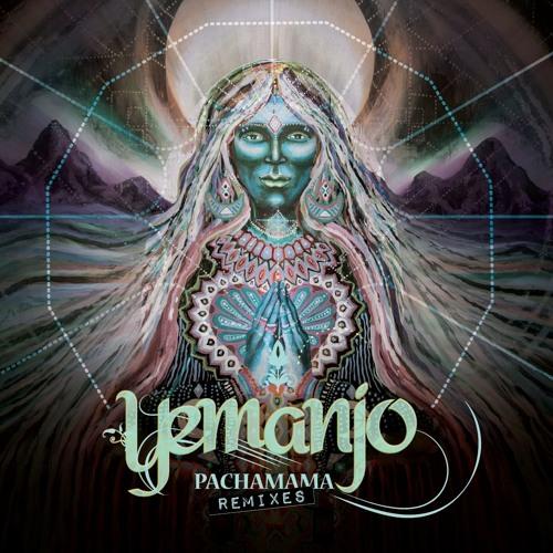 Pachamama Remixed EP