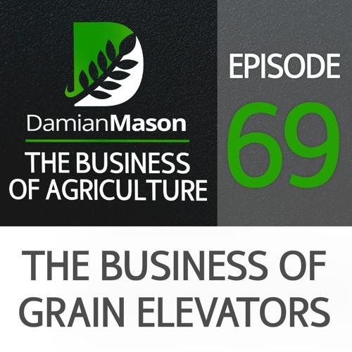 69 - The Business of Grain Elevators
