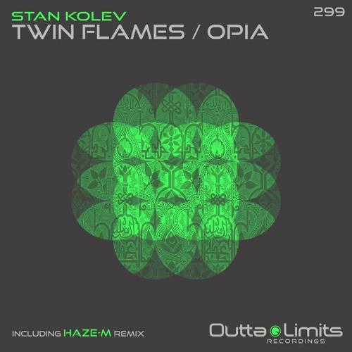 Stan Kolev - Twin Flames (Haze-M Remix)
