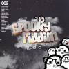 Spooky Riddim Radio #002