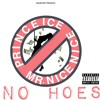 Download No Hoes (ft. Mr. Nicenice) Mp3