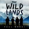 The Wild Lands by Paul Greci, audiobook excerpt