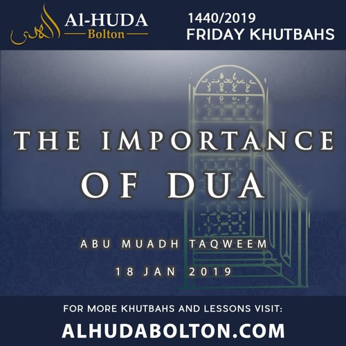 Khutbah: The Importance Of Dua