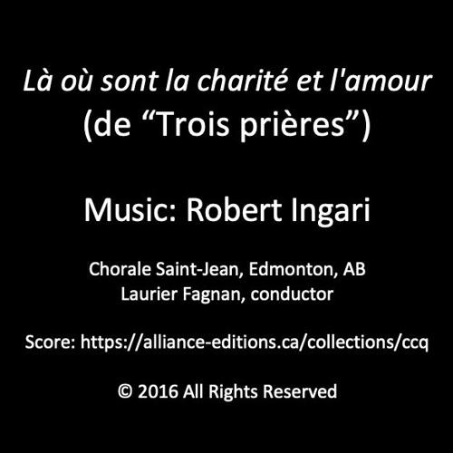 Là où sont la charité et l'amour (Chorale Saint-Jean, L Fagnan)© R Ingari 2016