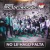 Banda Los Recoditos - No Le Hago Falta (Club Mix) DEMO