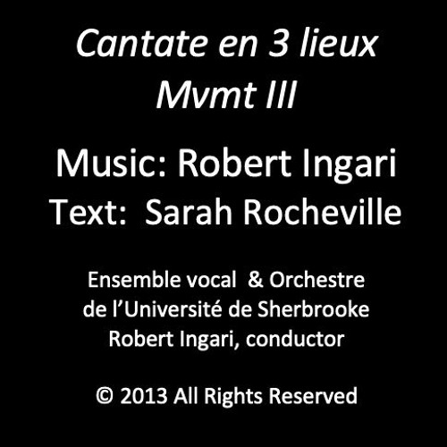 Cantate En 3 Lieux Mvt 3 © R Ingari 2013