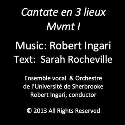 Cantate En 3 Lieux Mvt 1 © R Ingari 2013