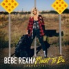 Meant To Be - Bebe Rexha (feat. Florida Georgia Line) COVER
