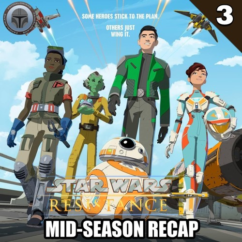 #3 Star Wars Resistance mid-season recap