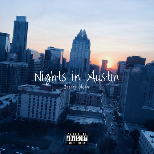 Nights in Austin by Jerry Gleam | Free Listening on SoundCloud