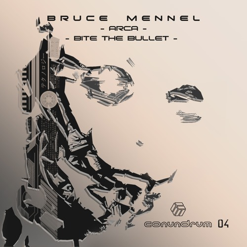 CONUNDRUM 04 - Bruce Mennel - Bite The Bullet.
