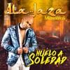 ALA JAZA & ANA GABRIEL - Huelo A Soledad (Mambo - Intro & Outro Steady - 120BPM) by DJ JOSUE