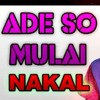HALIM DOTU - ADE SO MULAI NAKAL (MIXSTYLE)=GRT=2k19.mp3