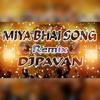Miya Bhai Hydrabad Rap Song Hyd Marfa Style Mix Dj Pavan Mp3