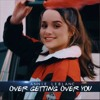 Annie Leblanc - Over Getting Over You