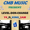 Y4 Yung ft. King Sam _-_Level Don Change
