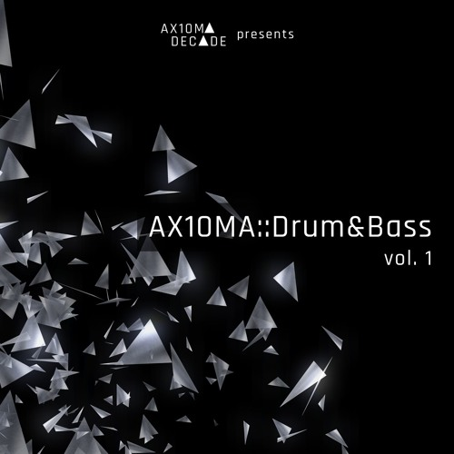 Mr. Weq & rareguy - AX10MA Drum&Bass Vol. 1 2019 [EP]