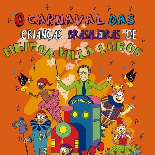 O Carnaval das Crianças Brasileiras - Carnaval 2019