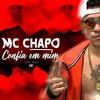 MC Chapo - Confia Em Mim (Lyric Vídeo) Dj Brenin 2019