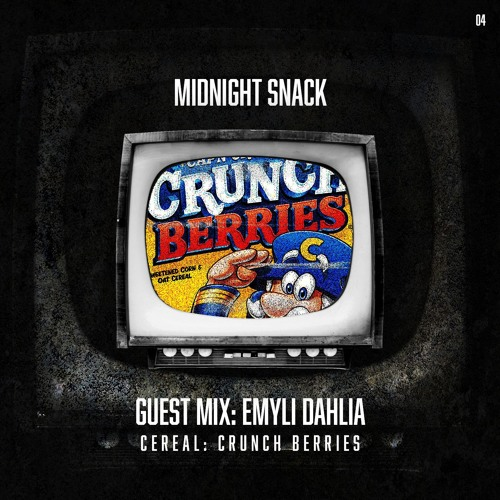 Midnight Snack 04 - Emyli Dahlia Guest Mix