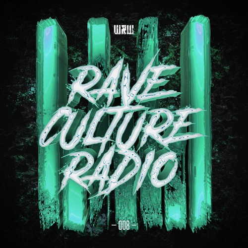 W&W - Rave Culture Radio 008