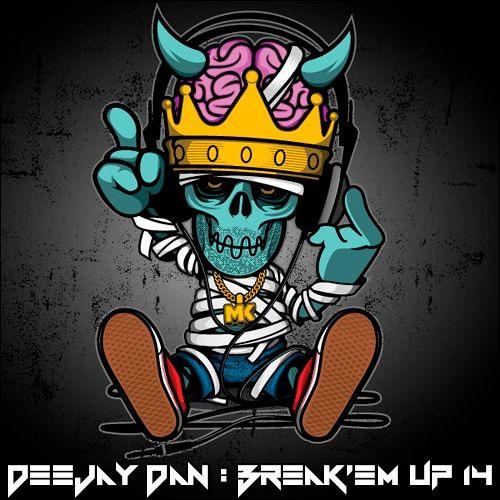 DeeJay Dan - Break'em Up 14 [2019] (Buy = FREE download)