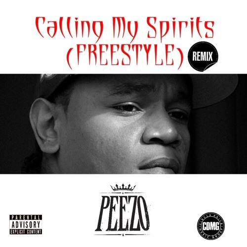 Calling My Spirits (Freestyle)
