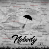 I Belong To Nobody